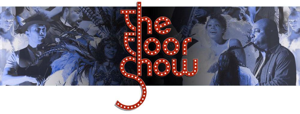 The Floor Show