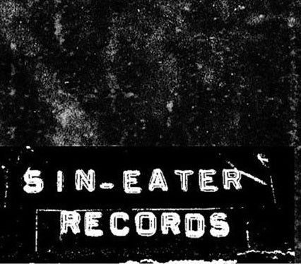 SIN-EATER RECORDS