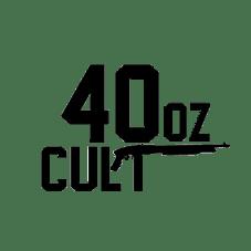 40oz Cult