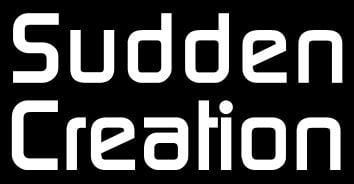 Sudden Creation