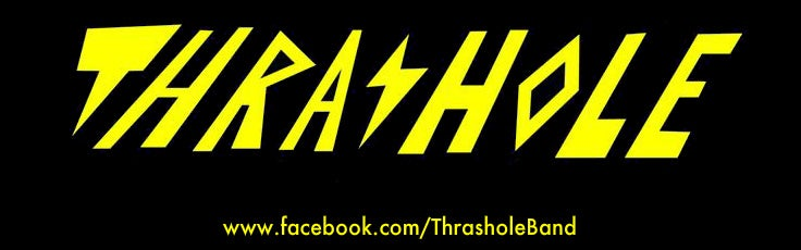 Thrashole