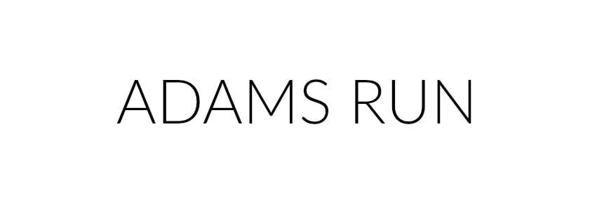 ADAMS RUN