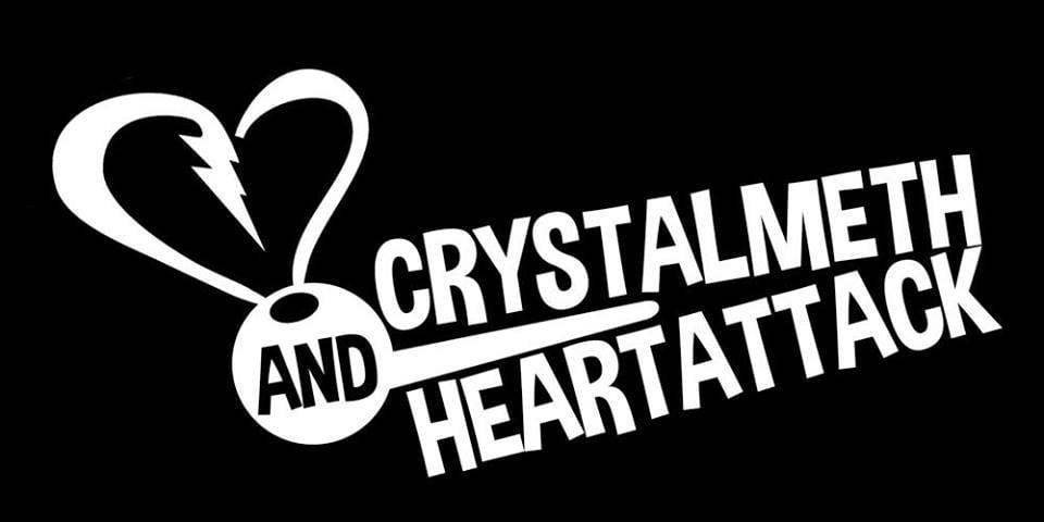 Crystalmeth & Heartattack
