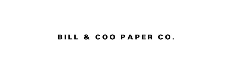 Bill & Coo Paper Co.