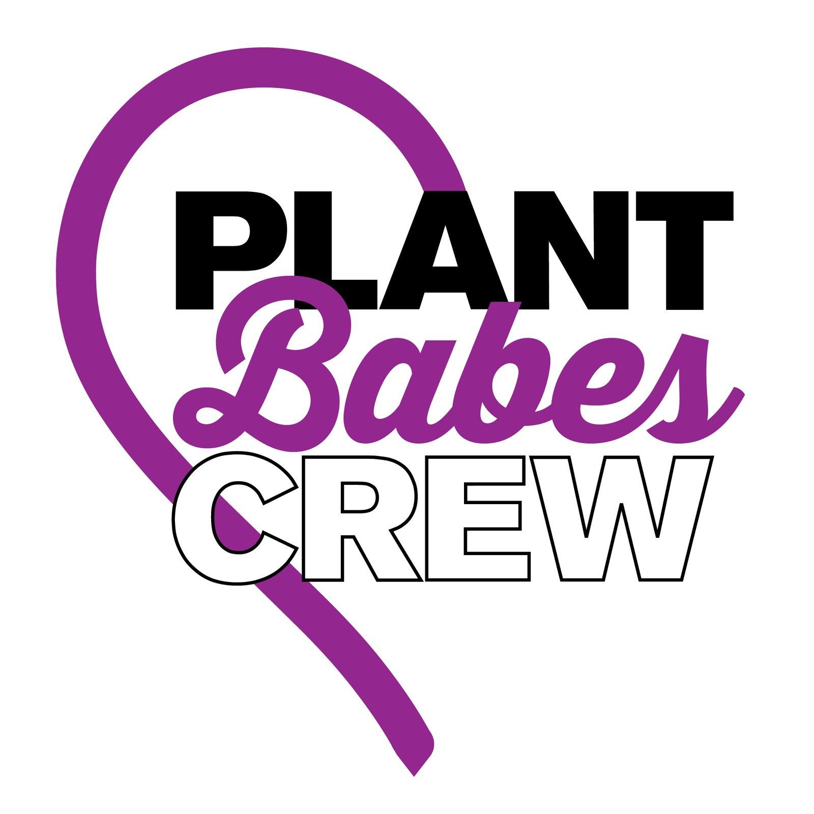 Plant Babes Crew