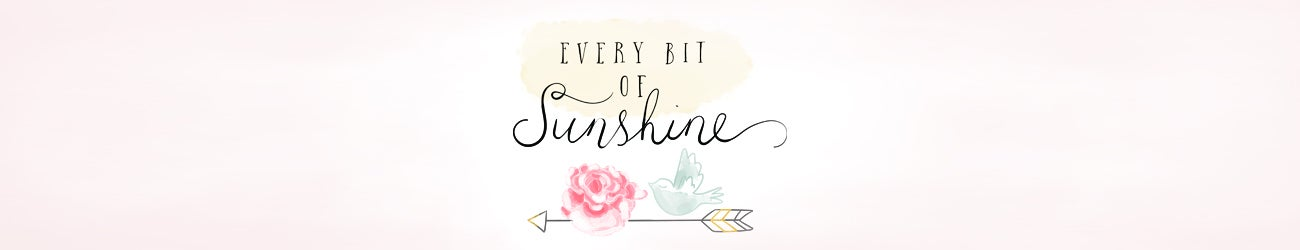 Every Bit of Sunshine