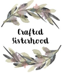Crafted Sisterhood