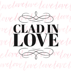 Clad In Love