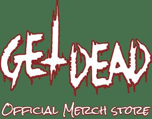 Get Dead Official Merch Store