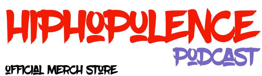 HIPHOPULENCE