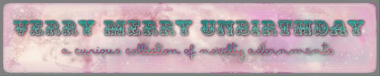 Verry Merry UnBirthday