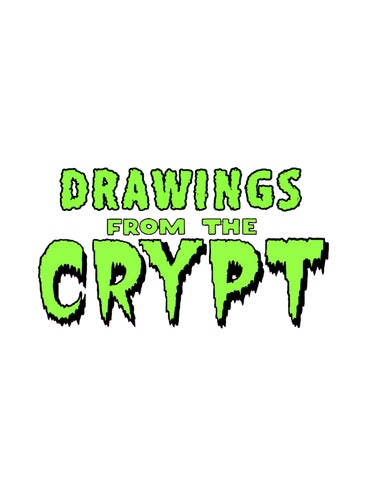 Drawings From The Crypt