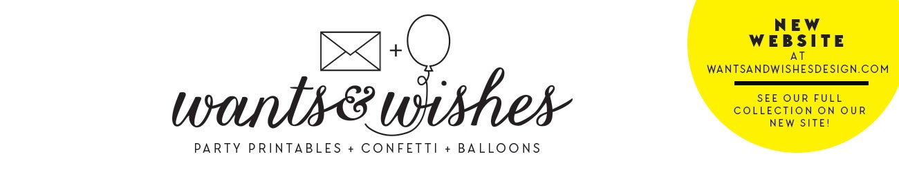 Wants and Wishes Party printables
