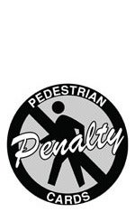 Pedestrian Penalty Cards