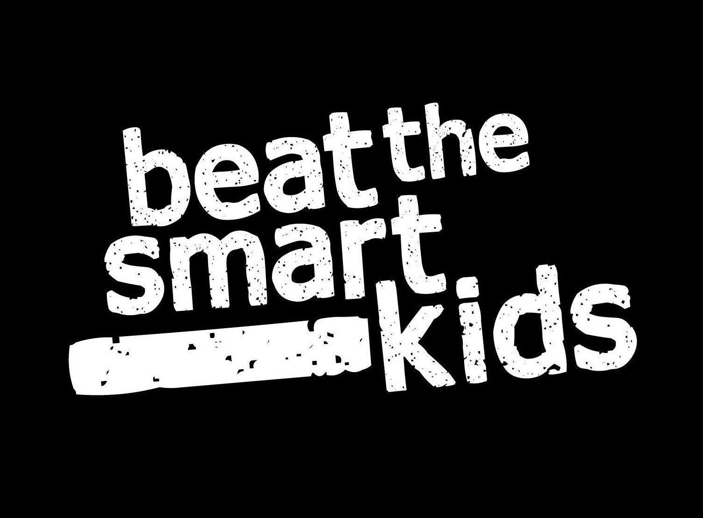 Beat The Smart Kids