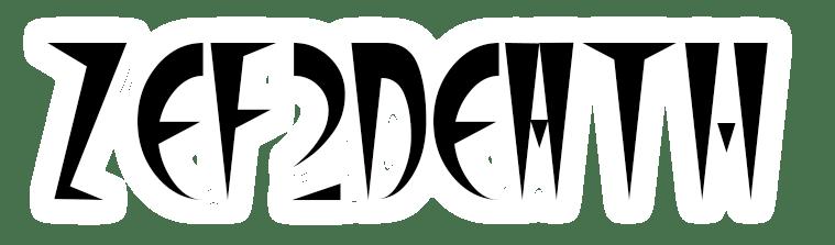 ZEF2DEATH
