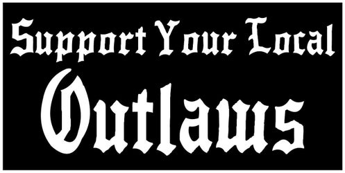 Support your local outlaws patch bolts harley outlaw 1%er.
