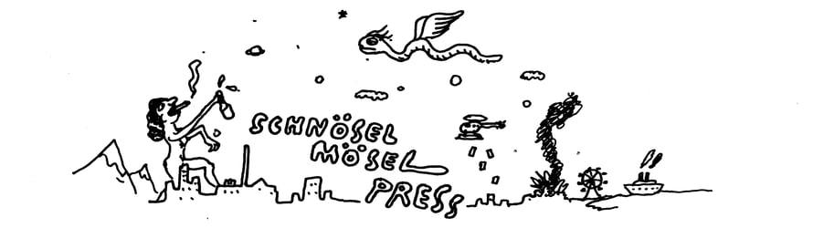 Schnösel Mösel Press