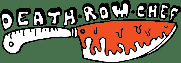 Death Row Chef