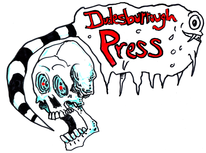 Dudesburrough Press