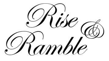 Rise and Ramble