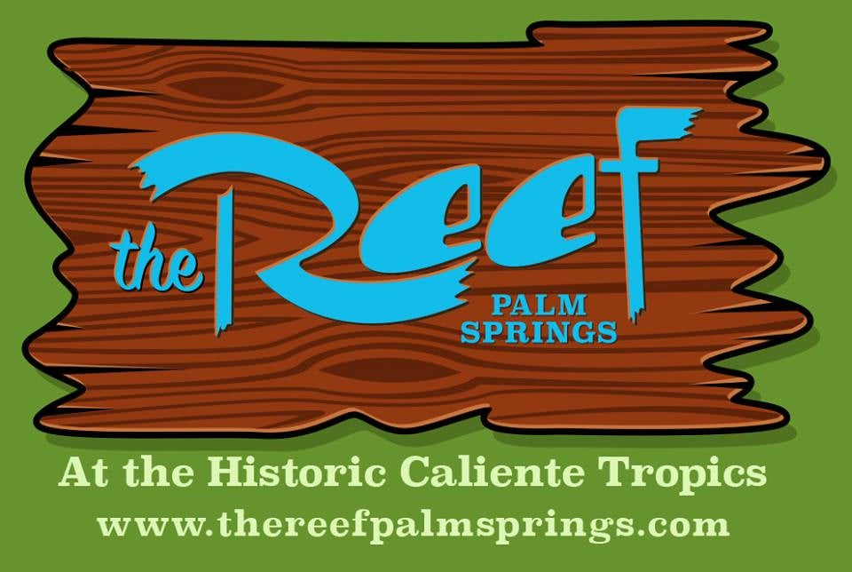 The Reef Palm Springs