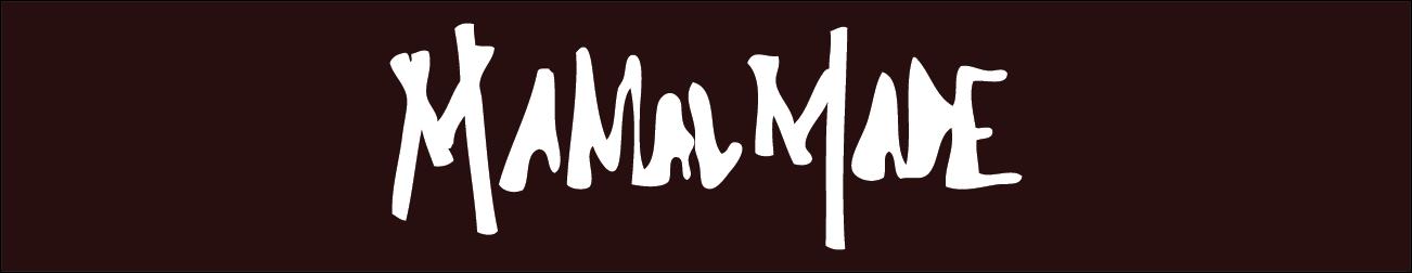 Mamal Made