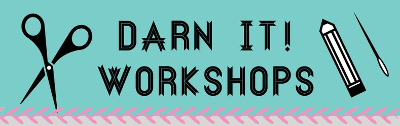 Darn It!  Workshops