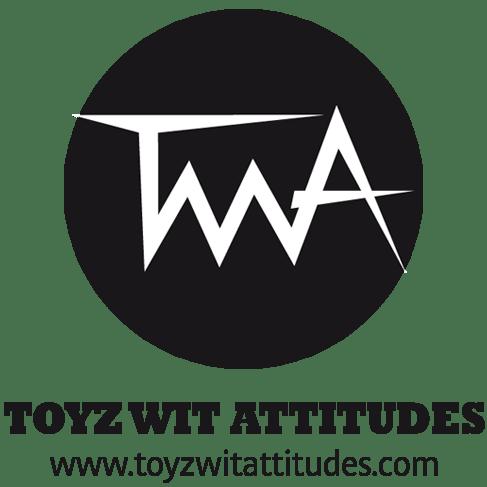 Toyz Wit Attitudes