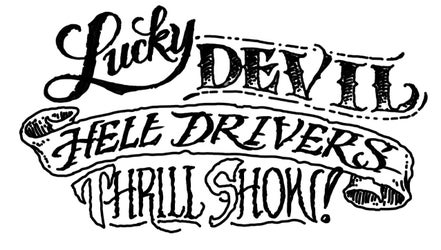 Lucky Devil Hell Drivers