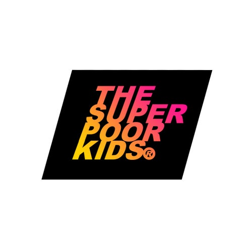 THE SUPER POOR KIDS
