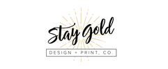 Stay Gold Design + Print, Co.