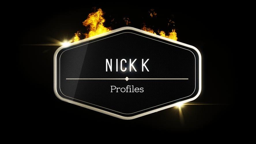 Nick K Profiles