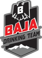 Baja Drinking Team