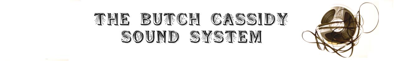 Butch Cassidy Sound System