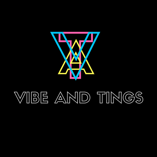 VIBE AND TINGS