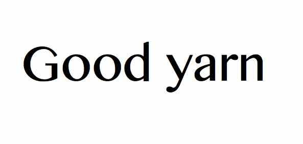 Good yarn