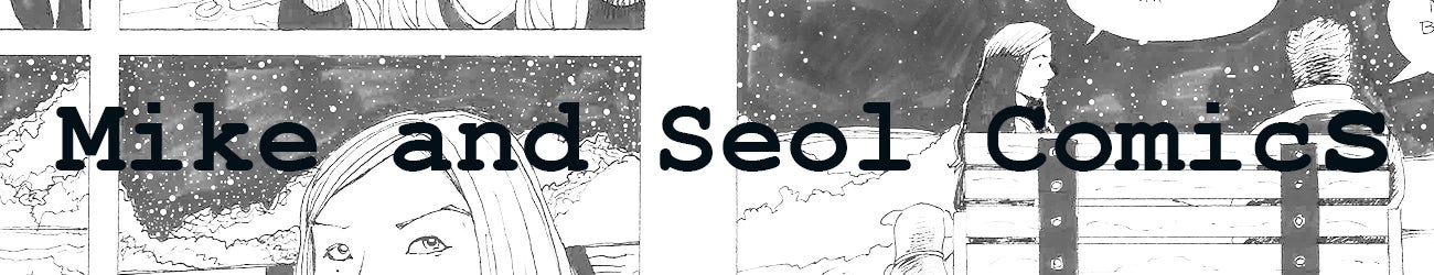 Mike and Seol Comics