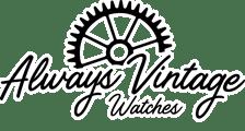 Always Vintage Watches