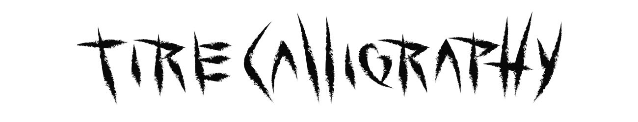 Tire Calligraphy