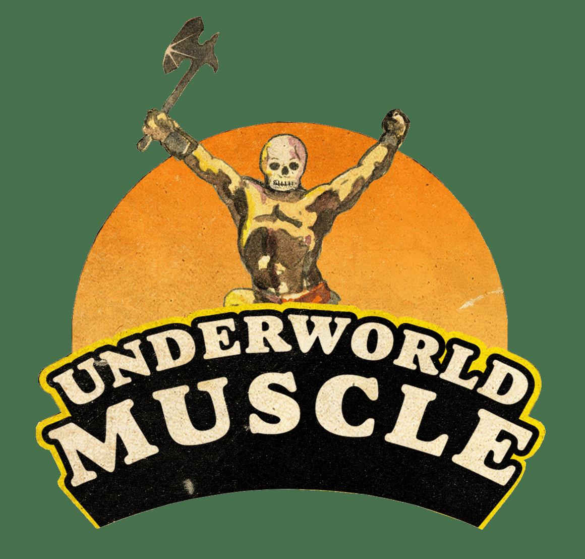 Underworld Muscle