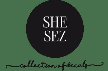 She Sez