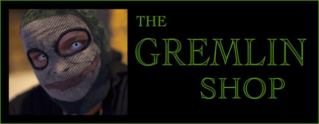 The Gremlin Shop