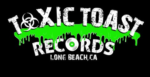Toxic Toast Records