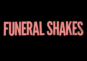 FuneralShakes