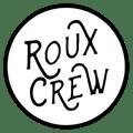 Roux Crew