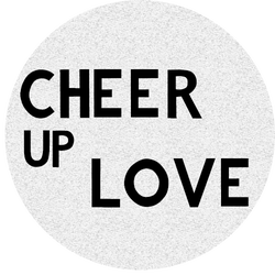 CHEER UP LOVE