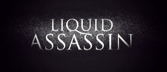 Liquid Assassin