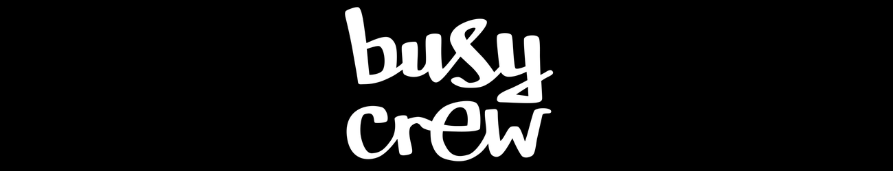 Busy Crew
