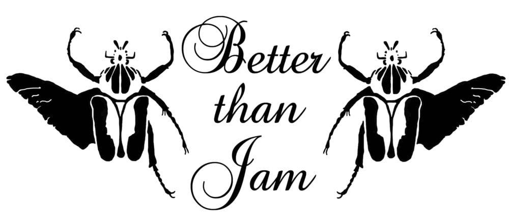 Better Than Jam